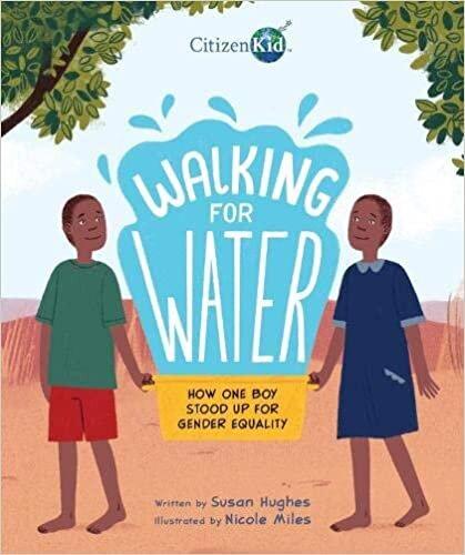 Walking for Water — Susan Hughes